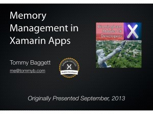 """Memory Management in Xamarin Apps"" Series, Part One"